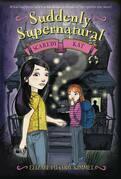 Suddenly Supernatural: Scaredy Kat: Scaredy Kat