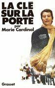 Marie Cardinal - La clé sur la porte