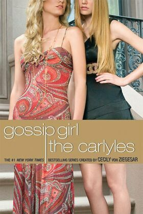 Gossip Girl #1: The Carlyles: The Carlyles