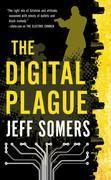 The Digital Plague