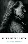 Willie Nelson: An Epic Life