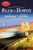 The Adventures of Slim &amp; Howdy: A Novel