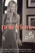 The It Girl #2: Notorious: An It Girl Novel
