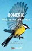 D'autres vies que la nôtre: Chroniques du monde animal, préface d'Elisabeth de Fontenay