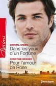 Crystal Green - Dans les yeux d'un Fortune - Pour l'amour de Rose: Série Le destin des Fortune
