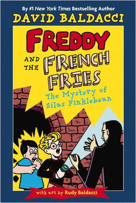 Freddy and the French Fries #2:: The Mystery of Silas Finklebean