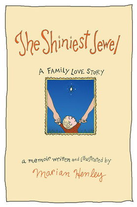 The Shiniest Jewel: A Family Love Story