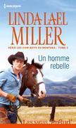 Un homme rebelle: T2 - Les cow-boys du Montana