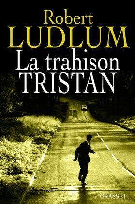 La trahison Tristan