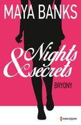 Bryony: T1 - Nights & Secrets