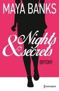 Bryony: T1 - Nights & Secrets