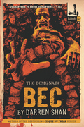 The Demonata #4: Bec: Book 4 in the Demonata series