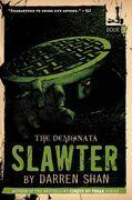 The Demonata #3: Slawter: Book 3 in the Demonata series