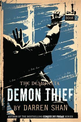 The Demonata #2: Demon Thief: Book 2 in The Demonata series