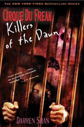 Cirque Du Freak #9: Killers of the Dawn: Book 9 in the Saga of Darren Shan