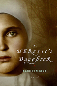 The Heretic's Daughter: A Novel