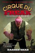 Cirque Du Freak #3: Tunnels of Blood: Book 3 in the Saga of Darren Shan
