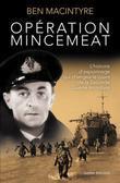 Opération Mincemeat: L'histoire d'espionnage qui changea le cours de la Seconde Guerre mondiale