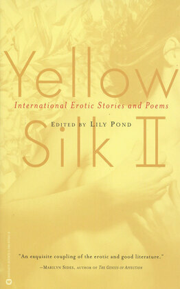 Yellow Silk II: International Erotic Stories and Poems