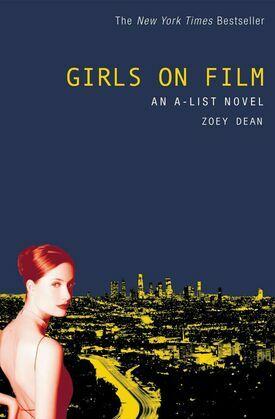 The A-List #2: Girls on Film: An A-List Novel