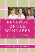 The Clique #3: The Revenge of the Wannabes: The Revenge of the Wannabes