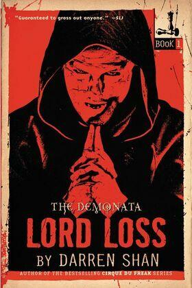 The Demonata #1: Lord Loss: Book 1 in the Demonata series