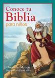 Conoce tu Biblia para niños: Mi primera referencia bíblica para niños de 5 a 8 años de edad