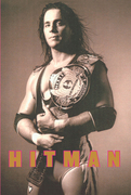 Bret Hart - Hitman: My Real Life in the Cartoon World of Wrestling