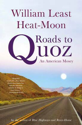 Roads to Quoz: An American Mosey