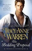 Tracy Anne Warren - The Bedding Proposal: The Rakes of Cavendish Square