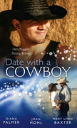 Date with a Cowboy: Iron Cowboy / In the Arms of the Rancher / At the Texan's Pleasure (Mills & Boon M&B)