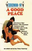 A Coxeman #14: Good Peace