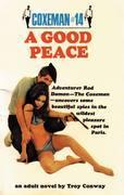 A Coxeman #14: Good Peace