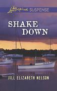 Shake Down (Mills & Boon Love Inspired Suspense)