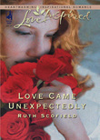 Love Came Unexpectedly (Mills & Boon Love Inspired)