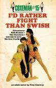 Coxeman #15: I'd Rather Fight Than Swish