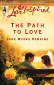 The Path To Love (Mills & Boon Love Inspired)