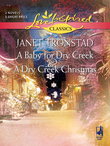 A Baby for Dry Creek and A Dry Creek Christmas: A Baby for Dry Creek (Dry Creek, Book 5) / A Dry Creek Christmas (Mills & Boon Love Inspired)