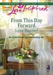 From This Day Forward (Mills & Boon Love Inspired) (Heartland Homecoming, Book 1)