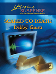 Scared to Death (Mills & Boon Love Inspired)