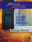 Secret Agent Minister (Mills & Boon Love Inspired)