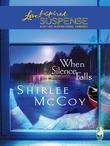 When Silence Falls (Mills & Boon Love Inspired)
