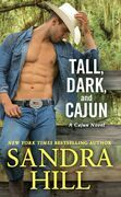Tall Dark and Cajun