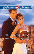 The Reluctant Bride (Mills & Boon Love Inspired)
