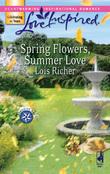 Spring Flowers, Summer Love (Mills & Boon Love Inspired) (Serenity Bay, Book 3)