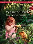 Deep in the Heart (Mills & Boon Love Inspired)