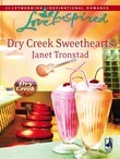 Dry Creek Sweethearts (Mills & Boon Love Inspired) (Dry Creek, Book 10)