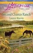 Second Chance Ranch (Mills & Boon Love Inspired)
