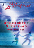 Undercover Blessings (Mills & Boon Love Inspired)