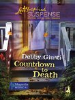 Countdown to Death (Mills & Boon Love Inspired) (Magnolia Medical, Book 1)